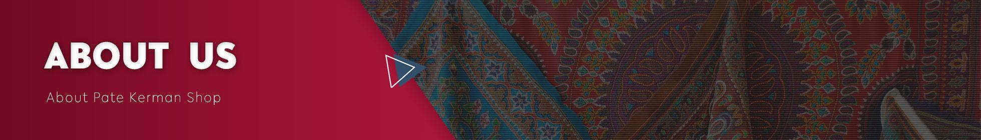 About Pate Kerman Shop